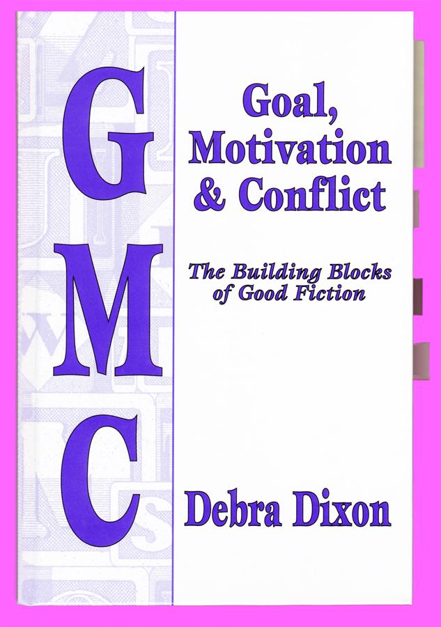 Debra Dixon's Goal, Motivation & Conflict