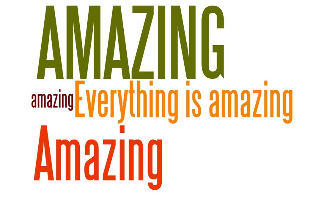 Everything is Amazing